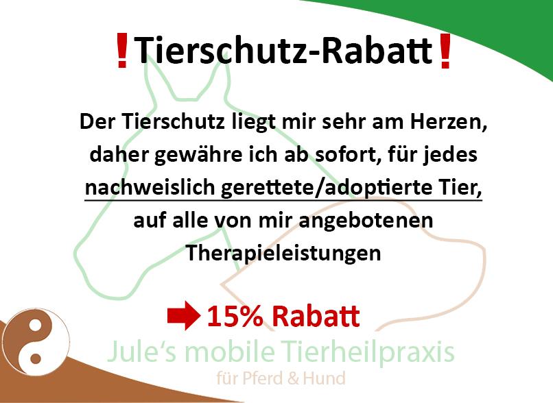 Tierschutz-Rabatt - Der Tierschutz liegt mir sehr am Herzen, daher gewähre ich ab sofort, für jedes nachweislich gerettete/adoptierte Tier, auf alle von mir angebotenen Therapieleistungen - 15% Rabatt